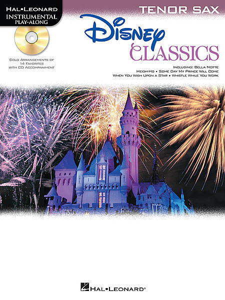 Disney Classics for Tenor Sax Instrumental Play-Along Pack Book/CD Pack Instrumental Folio Tenor Sax