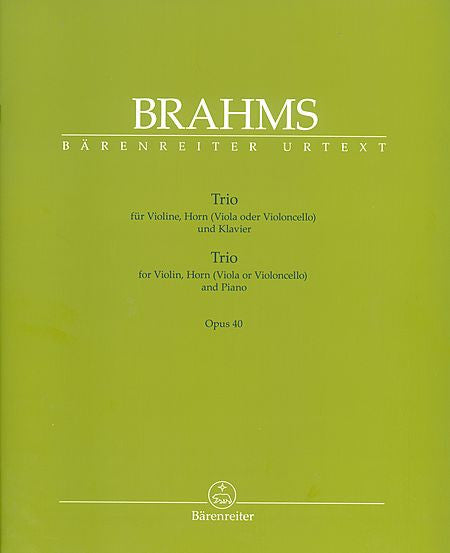 Trio for Violin, Horn (Viola or Violoncello) and Piano op. 40 - Brahms, Johannes