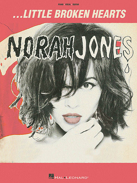 Norah Jones - Little Broken Hearts Piano/Vocal/Guitar Artist Songbook (OUT OF PRINT)