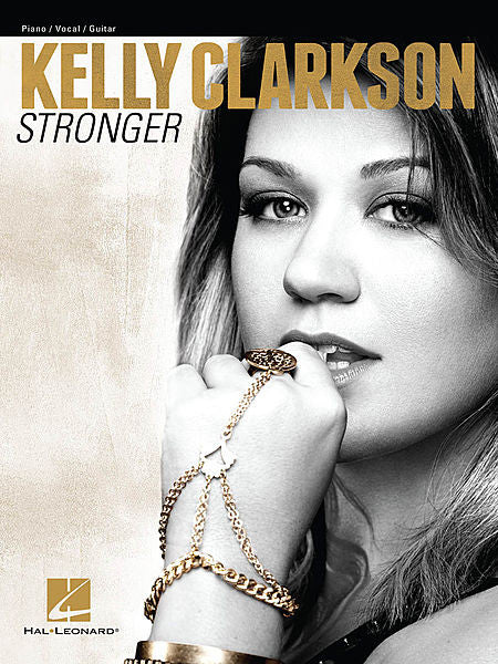 Kelly Clarkson - Stronger Piano/Vocal/Guitar Artist Songbook P/V/G