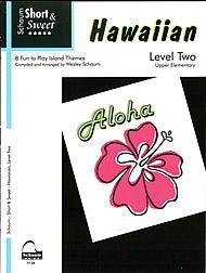 Short & Sweet Hawaiian, Level 2