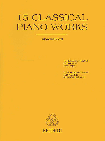 15 Classical Piano Works compiled by Sigismondo Cesi and Ernesto Marciano Piano Collection