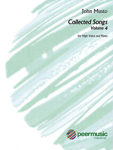 John Musto Collected Songs, Vol. 4 (High)