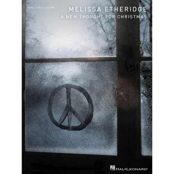 Melissa Etheridge - A New Thought for Christmas Piano/Vocal/Guitar Artist Songbook P/V/G