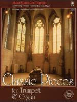 Classic Pieces for Trumpet & Organ Book/2-CDs Pack Music Minus One Book/2-CD Pack