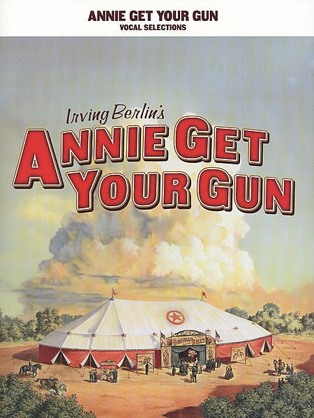 Annie Get Your Gun Vocal Selections P/V/G