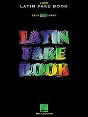 Latin Fake Book C Edition Fake Book Melody/Lyrics/Chords