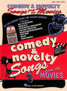 Comedy & Novelty Songs from the Movies Piano/Vocal/Guitar Songbook P/V/G
