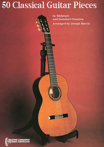 50 Classical Guitar Pieces arranged by Joseph Harris Creative Concepts Publishing Classical Guitar with Tab