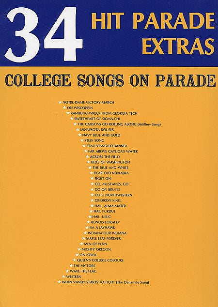 34 Hit Parade Extras-College Songs On Parade Piano/Vocal/Guitar Songbook
