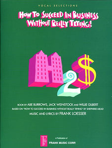 How to Succeed in Business Without Really Trying Vocal Selections Vocal Selections