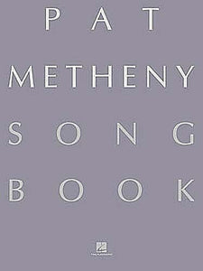 Pat Metheny Songbook Lead Sheets Guitar Book Lead Sheets