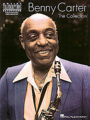 Benny Carter Collection Alto Sax Artist Transcriptions Alto Sax