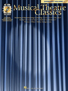 Musical Theatre Classics Soprano, Volume 1 with a companion CD of performances and accompaniments Vocal Collection