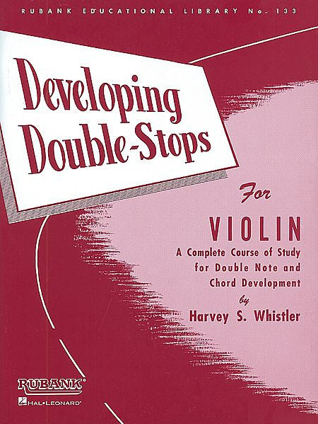 Developing Double Stops For Violin by Harvey S. Whistler String Method