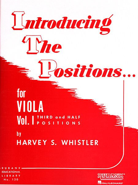 Introducing the Positions for Viola Volume 1 - Third and Half Positions by Harvey S. Whistler String Method