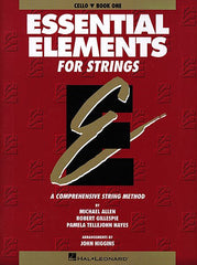 Essential Elements for Strings - Book 1 (Original Series) Cello Michael Allen, Robert Gillespie and Pamela Tellejohn Hayes Essential Elements Cello