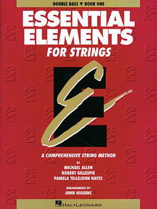 Essential Elements for Strings - Book 1 (Original Series) Double Bass Michael Allen, Robert Gillespie and Pamela Tellejohn Hayes Essential Elements String Bass