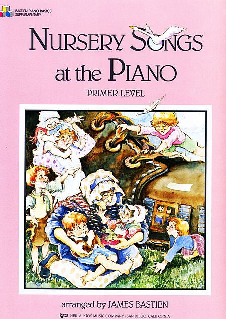 Nursery Songs At The Piano, Primer - James Bastien