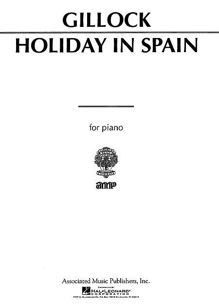 Holiday in Spain - Gillock, Piano Solo