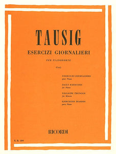 Tausig, Carl - Esercizi Giornallieri (Daily Exercises) ed. Sigismondo Cesi - Piano Method Volume*
