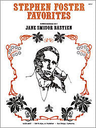 Stephen Foster Favorites - Jane Bastien