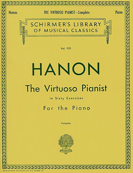 Hanon - Virtuoso Pianist in 60 Exercises - Complete Schirmer's Library of Musical Classics Piano Method