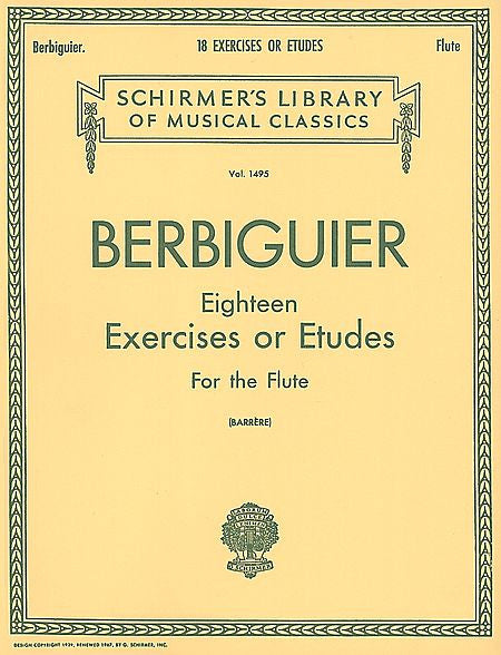Benoit Berbiguier: Eighteen Exercises or Etudes Flute Method arr. Georges Barrere Woodwind Solo