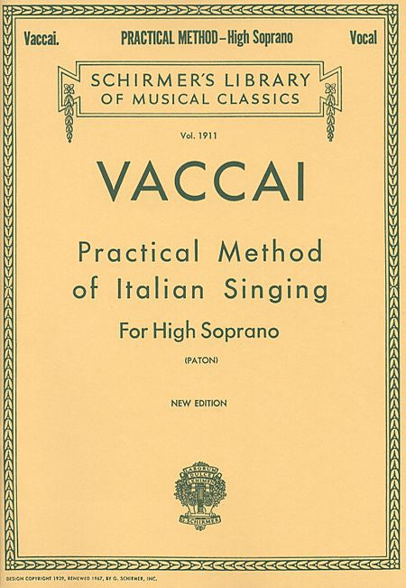 Practical Method of Italian Singing High Soprano (Paton) Vocal Method High Soprano
