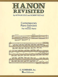 Gold, Arthur / Fizdale, Robert - Hanon Revisited: Contemporary Piano Exercises based on The Virtuoso Pianist - Piano Method Volume*