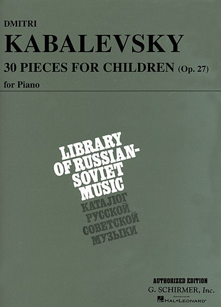 30 Pieces for Children, Op. 27 Piano Solo (Prostakoff) Piano Collection Piano Solo