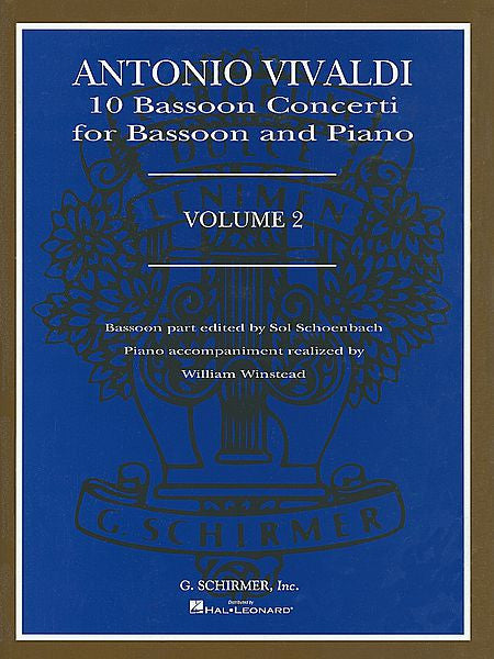 10 Bassoon Concerti, Vol. 2 Bassoon with Piano Accompaniment Bassoon part edited by Sol Schoenbach Piano accompaniment realized by William Winstead Woodwind Solo