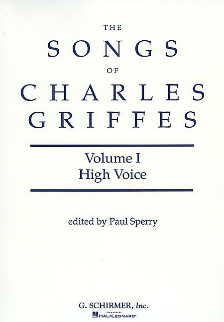 Songs of Charles Griffes - Volume I High Voice (Anderson) Vocal Collection High Voice