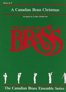 The Canadian Brass Christmas French Horn (Henderson) Brass Ensemble French Horn