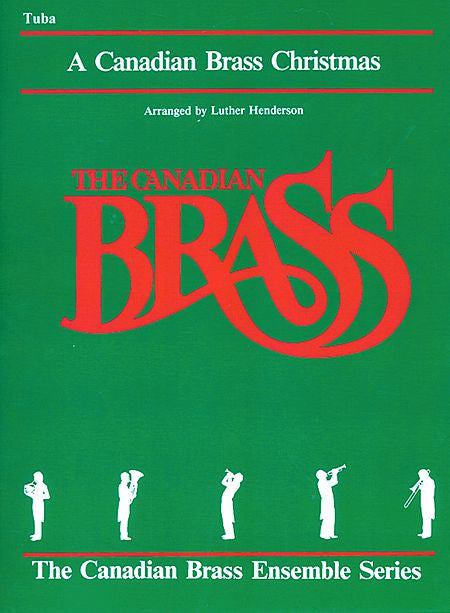 The Canadian Brass Christmas Tuba (B.C.) (Henderson) Brass Ensemble Tuba