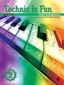 Hirschberg, David - Technic Is Fun, Book 2 - Early Intermediate - Piano Method Series*