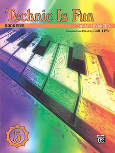 Hirschberg, David - Technic Is Fun, Book 5 - Early Advanced - Piano Method Series*