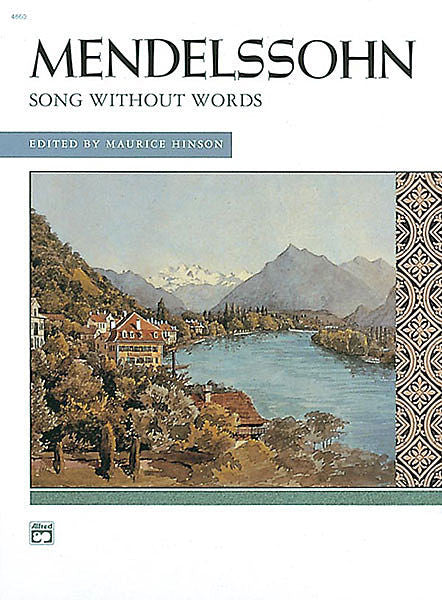 Songs without Words (Complete) Mendelssohn (Hinson)