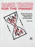 Small, Allan - Basic Timing for Pianists: 105 Short, Short Exercises - Piano Method Volume*