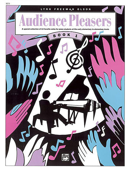 Audience Pleasers, Book 1 - Lynn Freeman Olson
