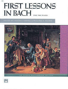 J. S. Bach - First Lessons in Bach (Carroll & Palmer)