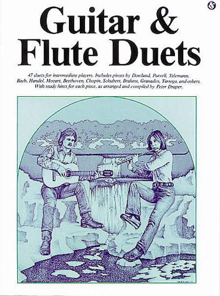 Guitar and Flute Duets Compiled and arranged by Peter Draper Music Sales America Guitar & Flute