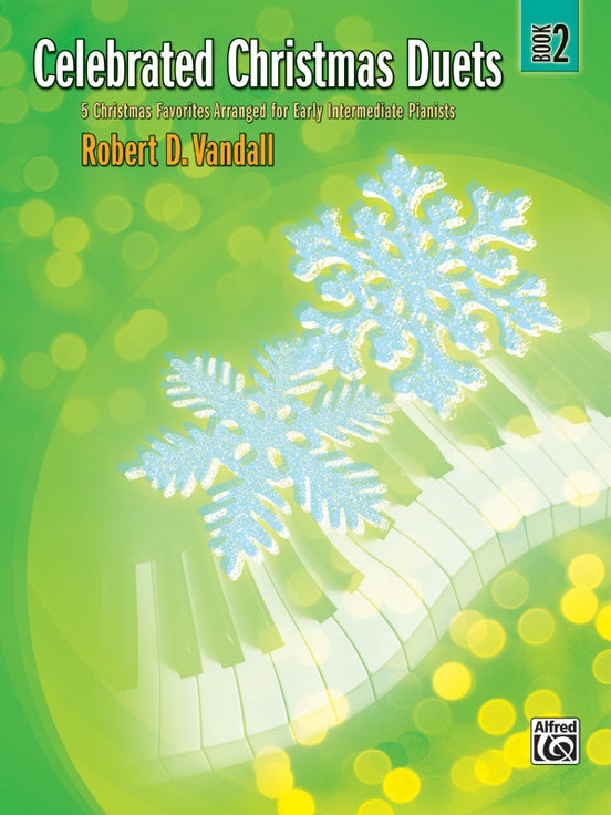 XMAS - Vandall, Robert - Celebrated Christmas Duets, Book 2 - Five (5) Early Intermediate Arrangements - Piano Duet (1 Piano 4 Hands)