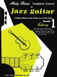 Mickey Baker's Complete Course in Jazz Guitar Book 1 Ashley Publications Book 1