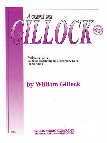 Accent on Gillock Volume 1- William Gillock Early to Mid-Elementary Level