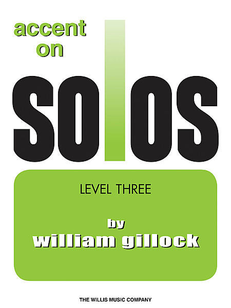 Accent on Solos Book 3 - William Gillock Early Intermediate Level