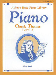 Alfred's Basic Piano Course: Classic Themes Book 3