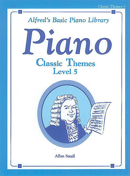 Alfred's Basic Piano Course: Classic Themes Book 5