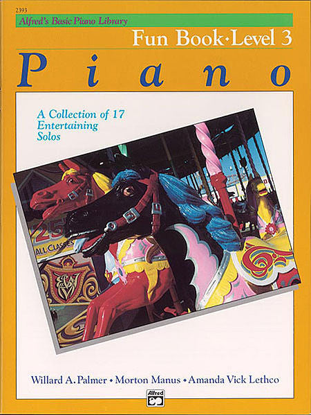 Alfred's Basic Piano Course: Fun Book 3