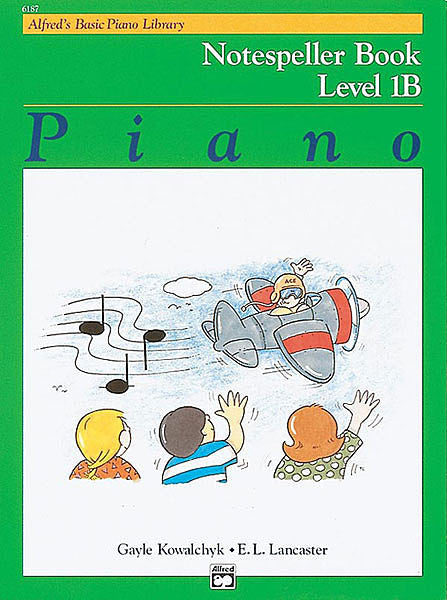 Alfred's Basic Piano Course: Notespeller Book 1B